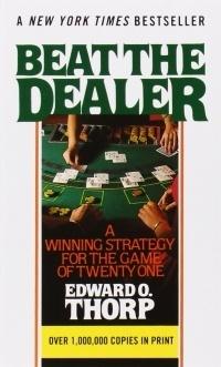 Beat the Dealer - Edward O Thorp